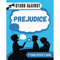 Stand Against: Prejudice