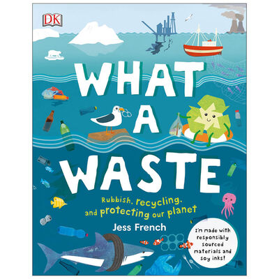 What A Waste: Rubbish, Recycling, and Protecting our Planet image number 1