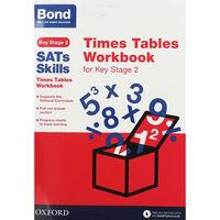 Bond SATs Skills: Times Tables Workbook