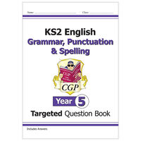 KS2 English Targeted Question Book Grammar, Punctuation & Spelling: Year 5