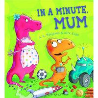 In A Minute, Mum