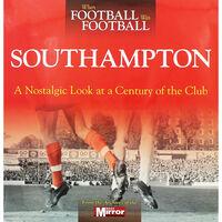When Football Was Football: Southampton