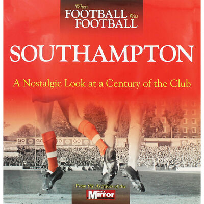 When Football Was Football: Southampton image number 1