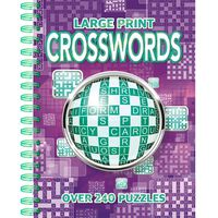 Large Print Crosswords: Over 240 Puzzles