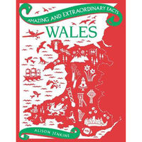 Amazing and Extraordinary Facts: Wales