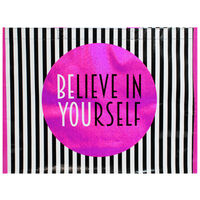 Believe In Yourself Reusable Shopping Bag