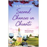 Escape to Tuscany: Second Chances in Chianti