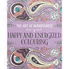 The Art Of Mindfulness: Happy and Energized Colouring image number 1