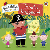 Ben and Holly's Little Kingdom: Pirate Redbeard