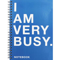 A4 Wiro I Am Very Busy Lined Notebook