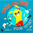 Lucia Lacorte Poor Sport image number 1