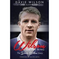 Wilson on the Wing: The Davie Wilson Story
