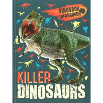 Dinosaur Infosaurus: Killer Dinosaurs image number 1