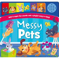 Messy Pets Sound Book