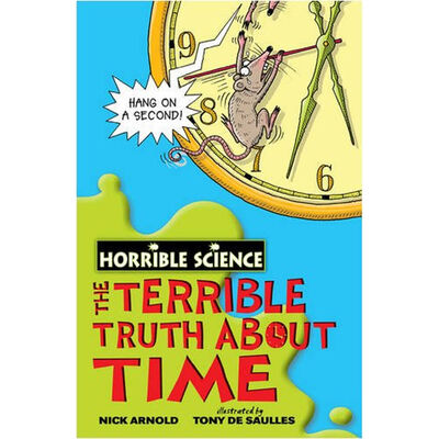 Horrible Science: The Terrible Truth about Time image number 1