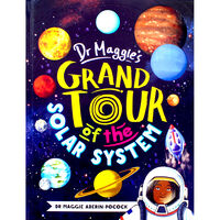Dr Maggies Grand Tour Of The Solar System