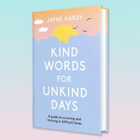 Kind Words for Unkind Days