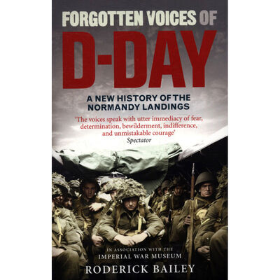 Forgotten Voices of D-Day: A New History of the Normandy Landings image number 1