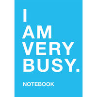 A5 Flexi I Am Very Busy Lined Notebook