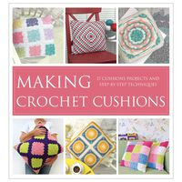 Making Crochet Cushions