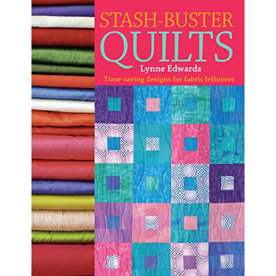 Stash Buster Quilts: Time-saving Designs for Fabric Leftovers image number 1