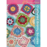 20 to Crochet: Crocheted Granny Squares