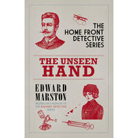 The Unseen Hand: The Home Front Detective Series