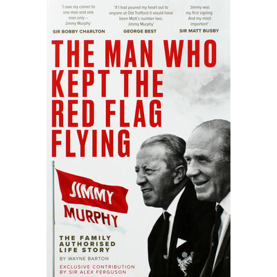 Jimmy Murphy: The Man Who Kept The Red Flag Flying image number 1