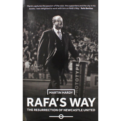 Rafas Way - The Resurrection of Newcastle United image number 1