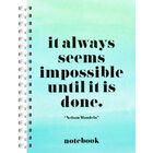 A4 Wiro Impossible Until It Is Done Lined Notebook image number 1