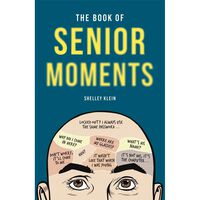 The Book of Senior Moments