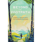 Beyond the Footpath: Mindful Adventures for Modern Pilgrims image number 1