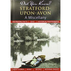 Did You Know? Stratford-Upon-Avon: A Miscellany image number 1