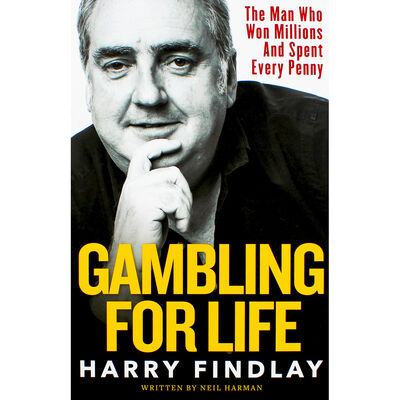 Gambling For Life: Harry Findlay image number 1