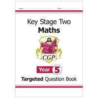 KS2 Maths Targeted Question Book: Year 5