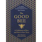 The Good Bee: A Celebration of Bees and How to Save Them image number 1