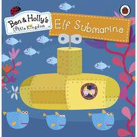 Ben & Holly's Little Kingdom: Elf Submarine