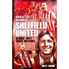 Greatest Games: Sheffield United image number 1