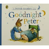 Goodnight Peter: A Peter Rabbit Tale
