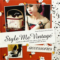 Style Me Vintage Accessories