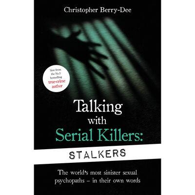 Talking With Serial Killers: Stalkers image number 1