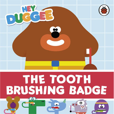 Hey Duggee: The Tooth Brushing Badge image number 1