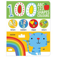 First 100 Alphabet, Shapes, Colours, Numbers