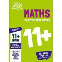 Letts Practice Test Papers: 11+ Maths