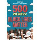 500 Words: Black Lives Matter image number 1