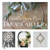 Create Your Own Dreamcatchers