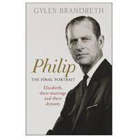 Philip: The Final Portrait