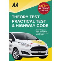 AA: Theory Test, Practical Test & Highway Code