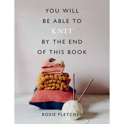You Will Be Able to Knit by the End of This Book image number 1