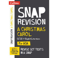 Snap Revision: A Christmas Carol AQA GCSE English Literature